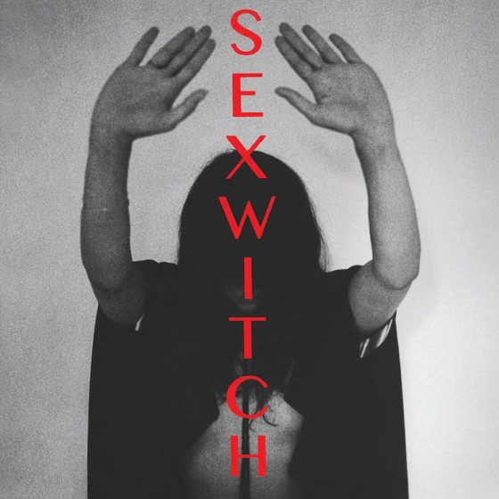Sexwitch-album-cover-560x560